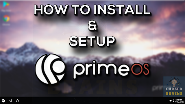 How To Install Prime OS | Detailed Installation Guide | Easy