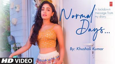Normal Days Song Lyrics and video   Khushali Kumar   Jigar Panchal, Chirag Panchal