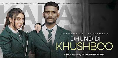 Dhund-Di-Khushboo-Kaka