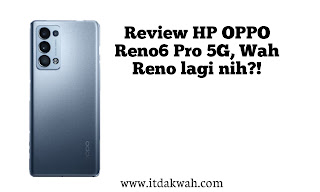Review HP OPPO Reno6 Pro 5G