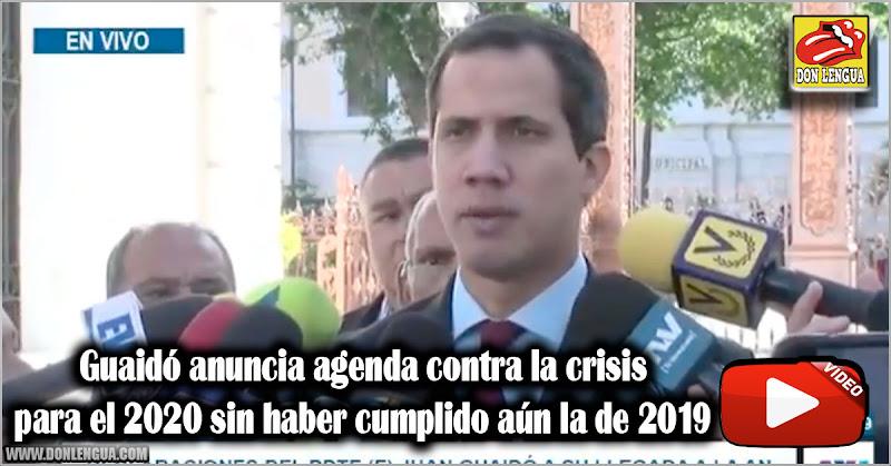 Guaidó anuncia agenda contra la crisis para el 2020 sin haber cumplido aún la de 2019