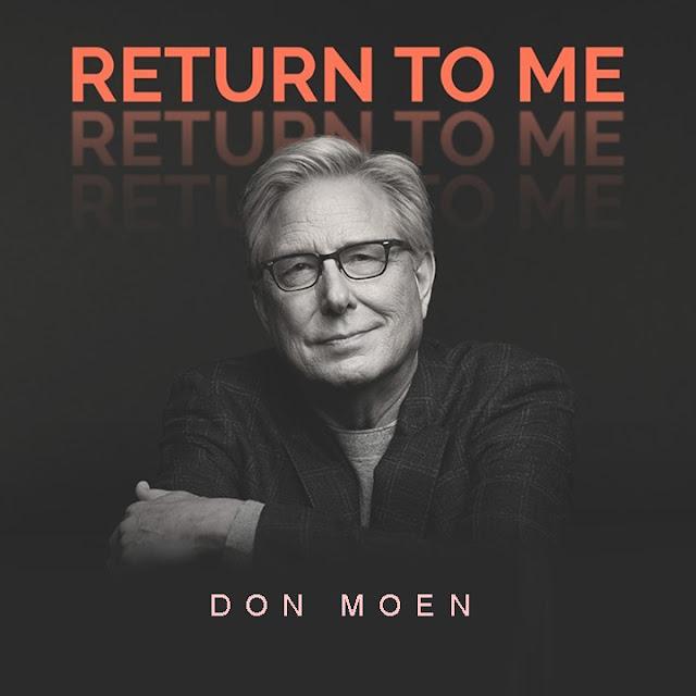 Audio: Don Moen – Return To Me