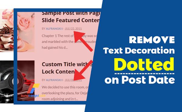 Cara Menghilangkan Garis Dotted pada Tanggal Posting (Post Date)
