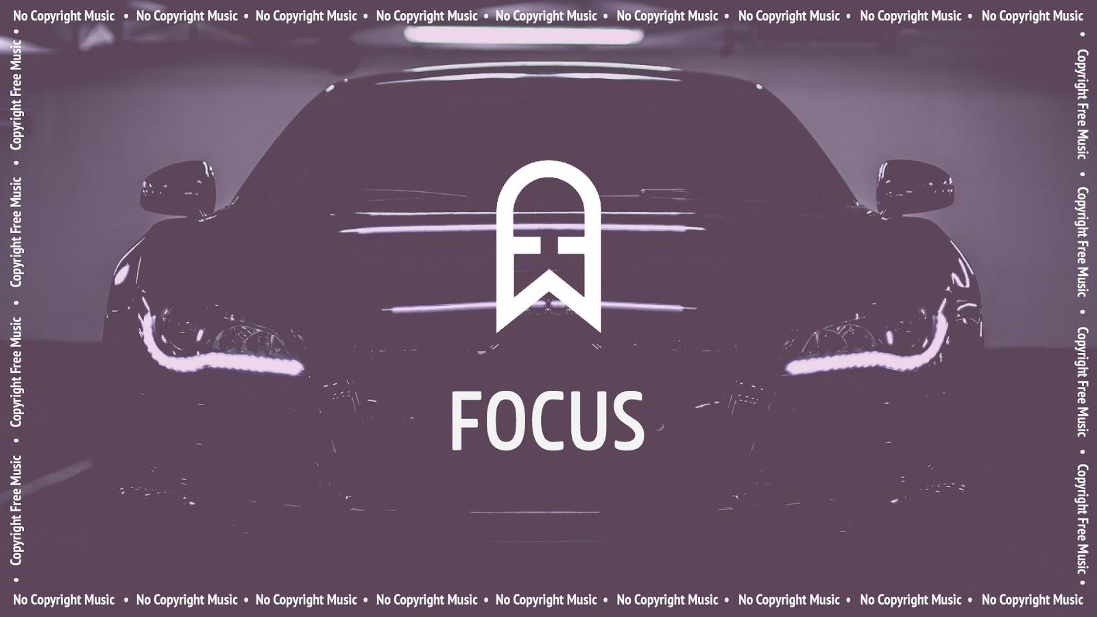 EcroDeron - Focus - No Copyright Music - Copyright Free Music - Vlog Music