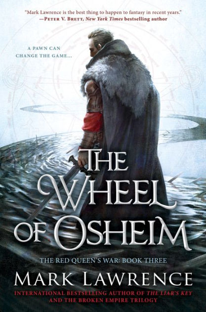"Click Here To Order ""The Wheel of Osheim"" by Mark Lawrence!!!"