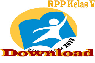 Download RPP Kurikulum 2013 Kelas V SD