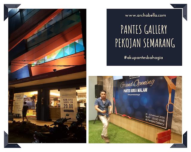 grand opening pantes gallery buka malam