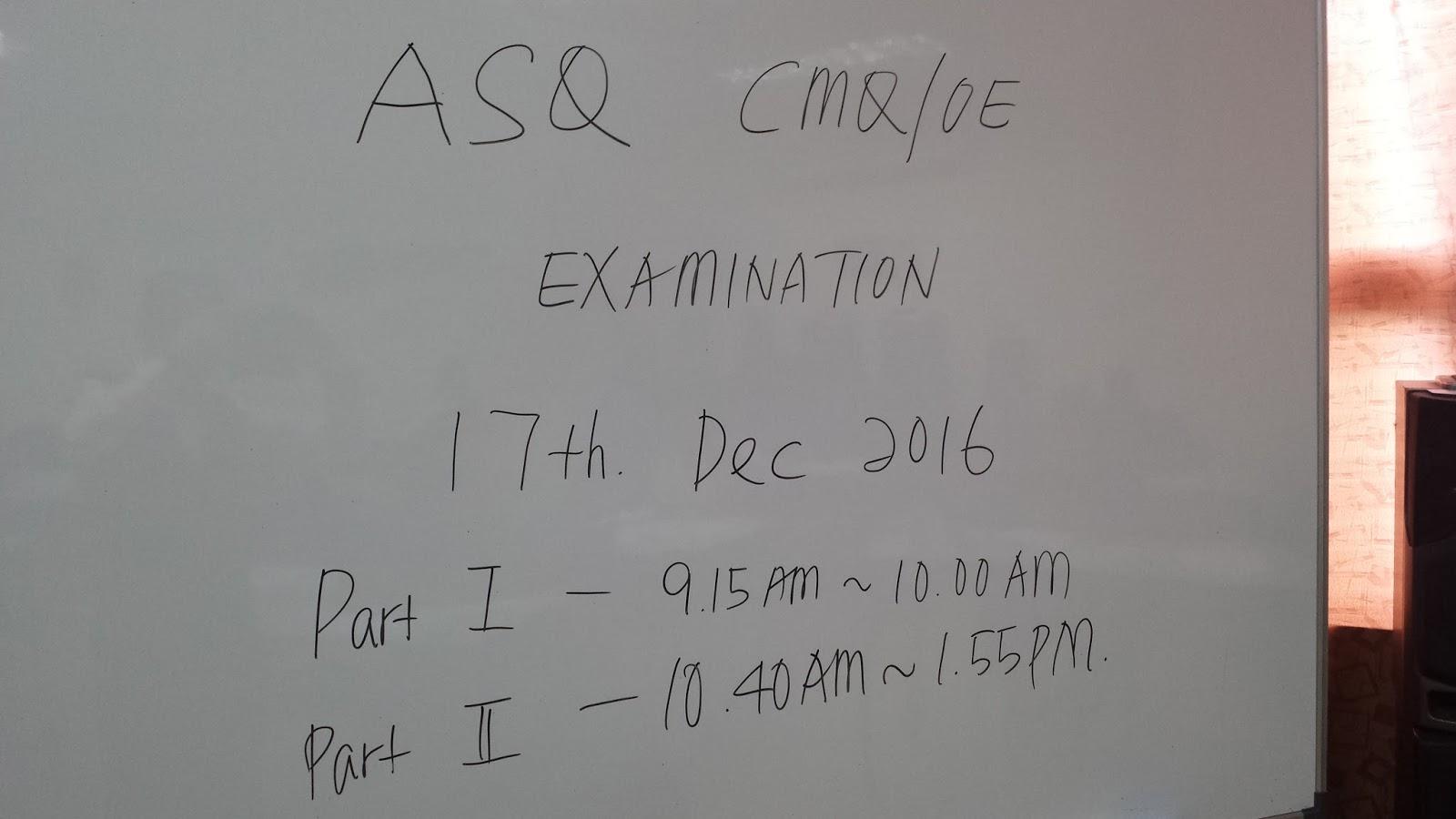 Malaysia cmqoe certified manager of qualityorganizational asq certified manager of qualityorganizational excellence cmqoe negeri sembilan intake internal examination on 17th dec 2016 xflitez Choice Image