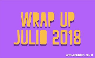 wrap up julio 2018