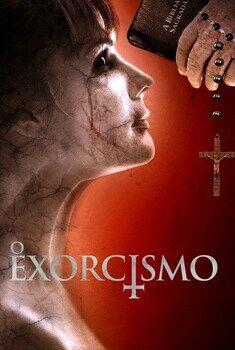 O Exorcismo Torrent - BluRay 1080p Dual Áudio