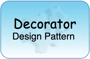 Decorator Design Pattern Tutorial