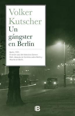 Un gángster en Berlín - Volker Kutscher (2015)