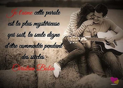 Citation de Christian Bobin sur Je t'aime.