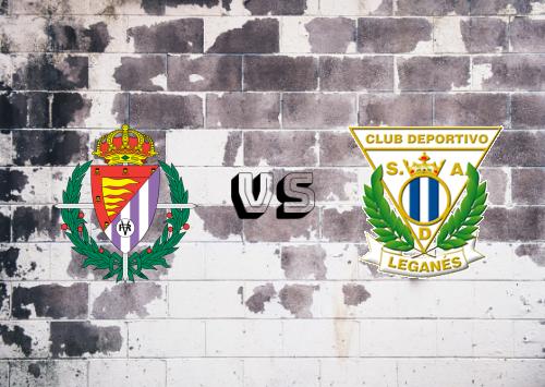 Real Valladolid vs CD Leganés  Resumen