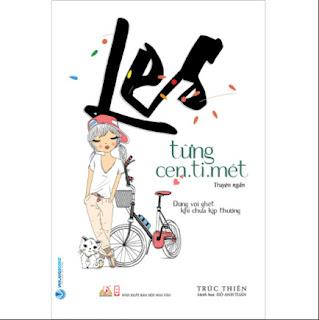 Les Từng Cen.ti.mét (Truyện Ngắn) ebook PDF EPUB AWZ3 PRC MOBI