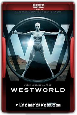 Westworld 1ª Temporada Legendado Torrent 2016 HDTV 720p 1080p Download