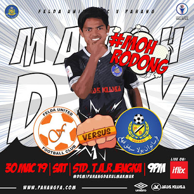 Live Streaming Felda United vs Pahang Liga Super 30.3.2019