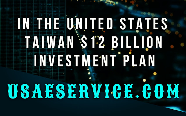 In The United States $12 Billion Investment Plan