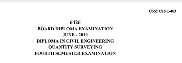 Diploma Quantity Surveying Previous Question Paper c16 civil June 2019