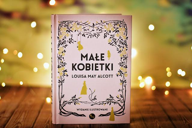 """Louisa May Alcott - """"Małe kobietki"""""""