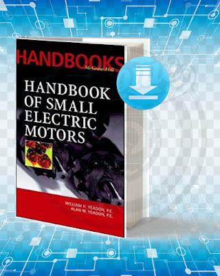 Free Book Handbook of Small Electric Motors pdf.