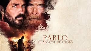 Pelicula Cristiana Pablo, apóstol de Cristo (2018)