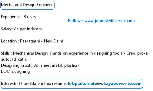 Job opening for Mechanical Design Engineer apply here.