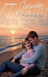 Raye Morgan - Otra Vez Enamorada