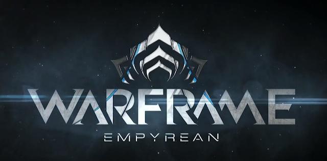 Warframe presentó su nueva expansión Empyrean !!