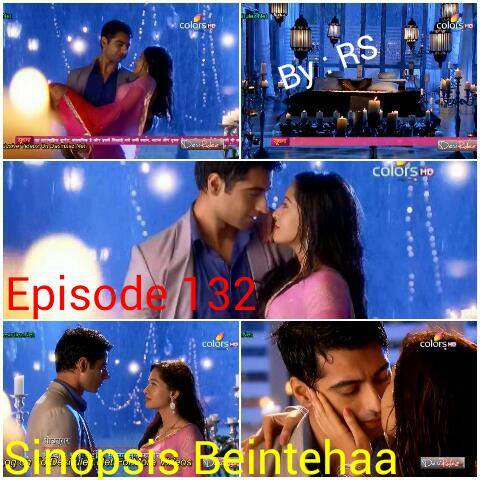 Sinopsis Beintehaa Episode 132