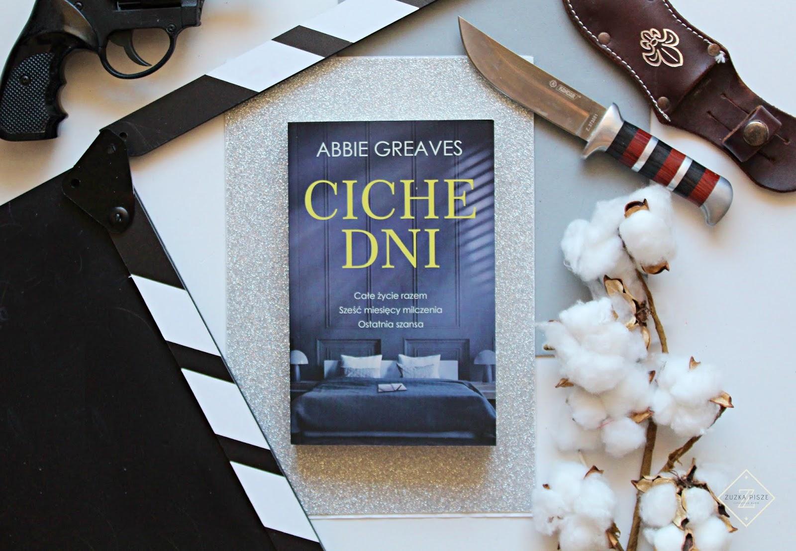 "Abbie Greaves ""Ciche dni"" - recenzja"
