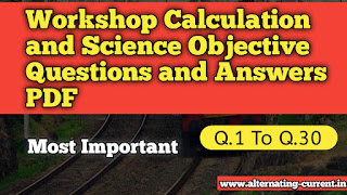 Workshop Calculation and Science Objective Questions and Answers PDF