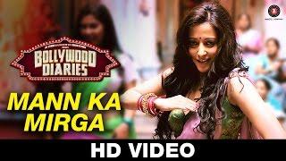 Mann Ka Mirga – Bollywood Diaries _ Javed Basheer, Pratibha Singh Baghel & Noora Sisters