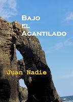 https://relatosdejuannadie.blogspot.com.es/2017/02/bajo-el-acantilado-relato-romantico.html
