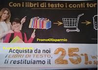 Logo '' Conad I conti tornano'' : con i libri di testo ti ritorna il 25% in buoni spesa!Anticipazione