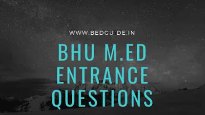 BHU M.ED Entrance Exam Questions Paper PDF
