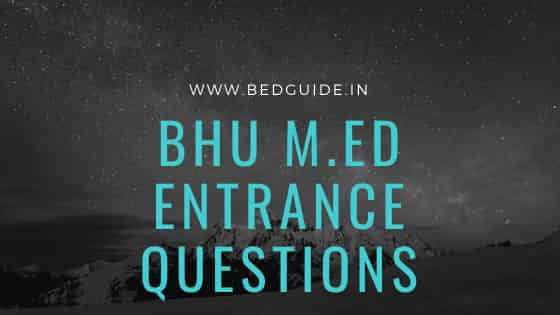 BHU M.ED Entrance Exam Questions Paper PDF