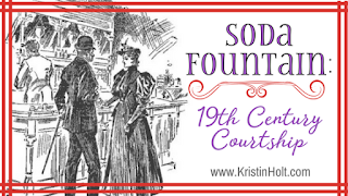 Kristin Holt | Soda Fountain: 19th Century Courtships