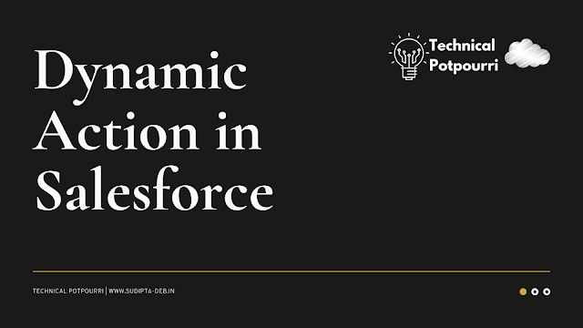 Dynamic Action in Salesforce