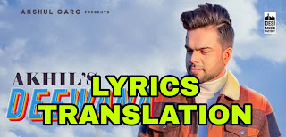 Deewana Lyrics in English | With Translation | – Akhil