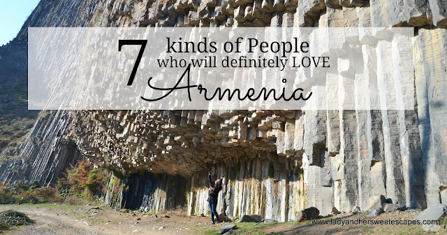 Kinds of People who will Love Armenia