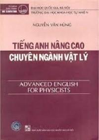Tiếng Anh Nâng Cao Chuyên Ngành Vật Lý - Nguyễn Văn Hùng