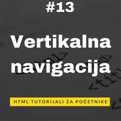 [HTML Tutorijali - Lekcija 13] Vertikalna navigacija