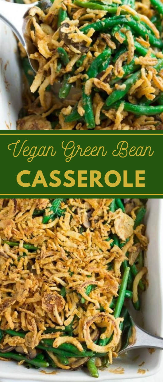 VEGAN GREEN BEAN CASSEROLE #vegetarian #vegan #casserole #recipes #food
