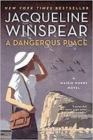 A Dangerous Place by Jacqueline Winspear (Book cover)