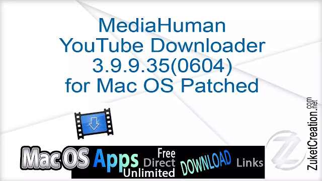 MediaHuman YouTube Downloader 3.9.9.35 (0604) for Mac OS Patched