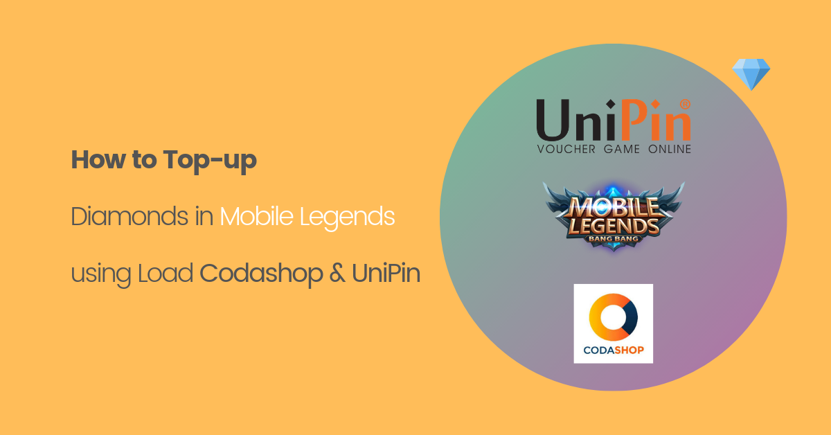 How to Top-up Diamonds in Mobile Legends using Load | Codashop & UniPin
