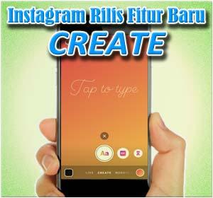 Cara Menggunakan Fitur Baru Instagram 'Create'