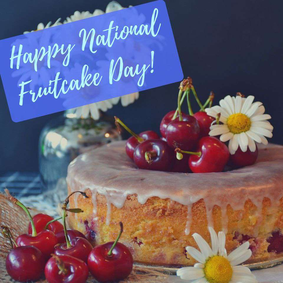 National Fruitcake Day Wishes Awesome Images, Pictures, Photos, Wallpapers