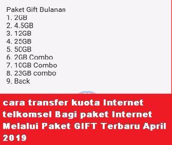cara transfer kuota Internet telkomsel Bagi paket Internet Melalui Paket GIFT Terbaru April 2019